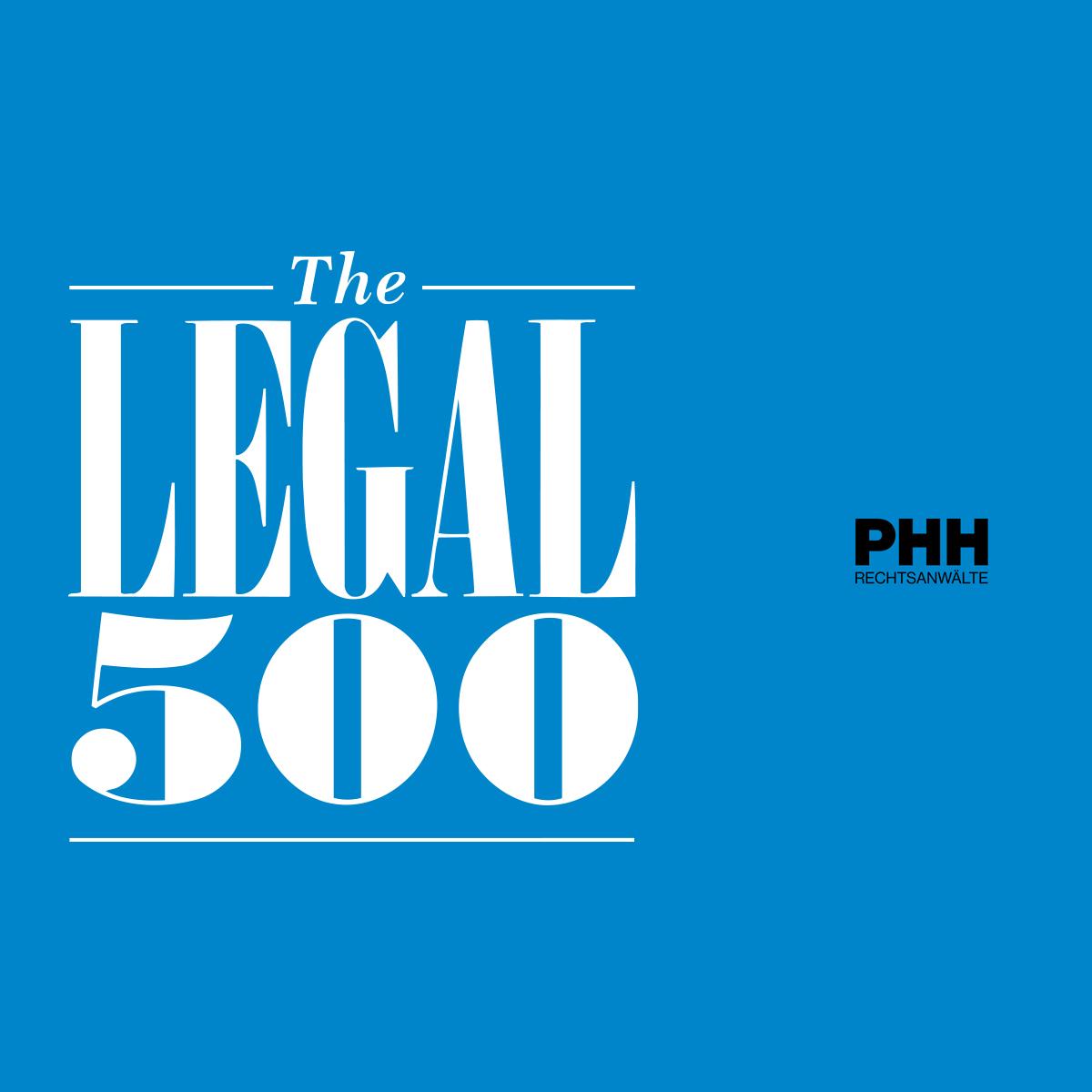 PHH Rechtsanwälte mehrfach top gerankt im aktuellen Legal 500 Ranking