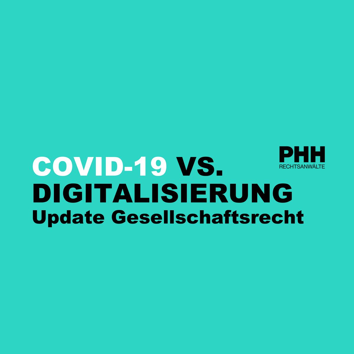 COVID-19: Update Gesellschaftsrecht