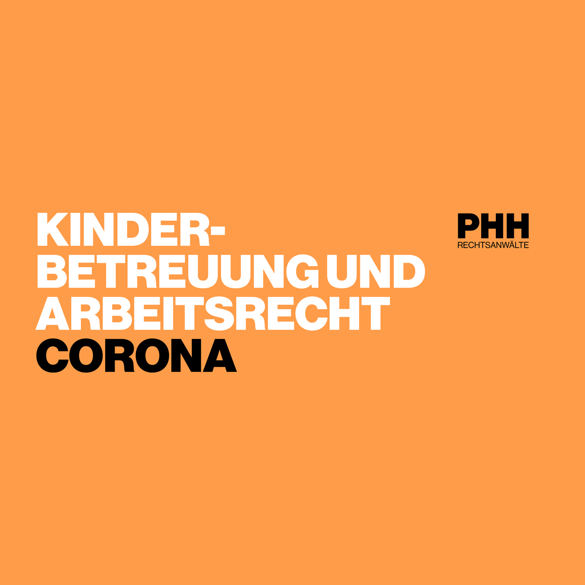 COVID-19: Kinderbetreuung & Arbeitsrecht