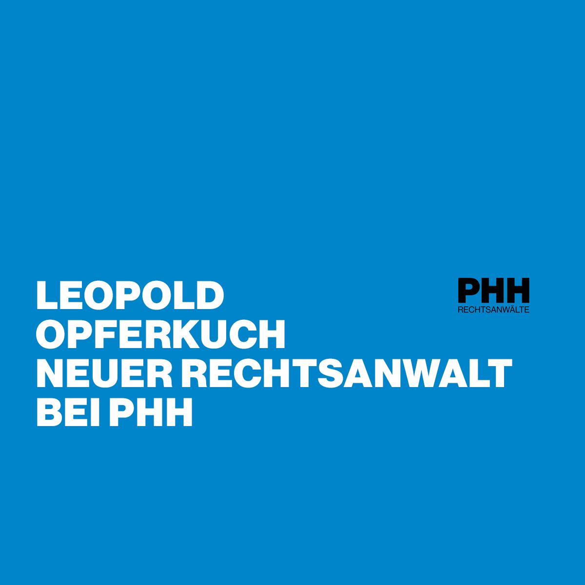 Leopold Opferkuch neuer Rechtsanwalt bei PHH
